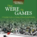 Those Were the Games (When Football Was Football)