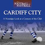 When Football Was Football: Cardiff