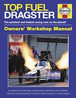 Top Fuel Dragster Owners' Workshop Manual