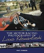 The Motor Racing Photography of Louis Klemantaski