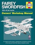 Fairey Swordfish Manual (Haynes Manuals)