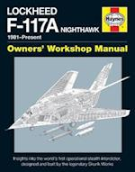 Lockheed F-117A Nighthawk Owners' Workshop Manual af Paul F. Crickmore