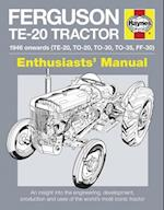 HM Ferguson TE20 Tractor 1946 Onwards (Enthusiasts Manual)