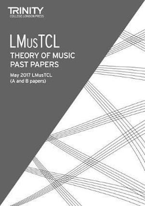 Trinity College London: Past Papers: LMusTCL (May 2017)