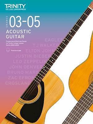 Trinity College London Acoustic Guitar Exam Pieces 2020-2023: Grades 3-5