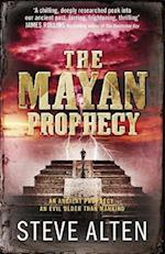 The Mayan Prophecy af Steve Alten