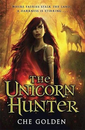 The Feral Child Series: The Unicorn Hunter