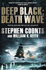 Deep Black: Death Wave af William H Keith, Stephen Coonts