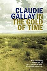 In the Gold of Time af Claudie Gallay