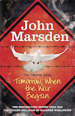 The Tomorrow Series: Tomorrow When the War Began af John Marsden