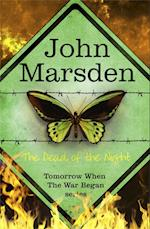 The Tomorrow Series: The Dead of the Night af John Marsden