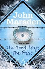 The Tomorrow Series: The Third Day, The Frost af John Marsden