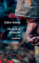 The Book of Mordechai and Lazarus