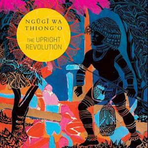 The Upright Revolution