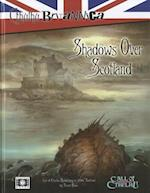 Shadows Over Scotland (Cthulhu Britannica)
