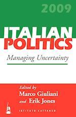 Managing Uncertainty (ITALIAN POLITICS, nr. 25)