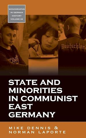 State and Minorities in Communist East Germany