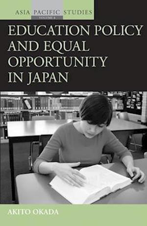Education Policy and Equal Opportunity in Japan