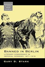 Banned in Berlin (Monographs in German History, nr. 25)