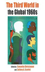 The Third World in the Global 1960s af Samantha Christiansen