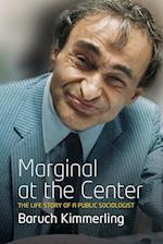 Marginal at the Center