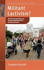 Militant Lactivism? (Fertility, Reproduction & Sexuality, nr. 24)