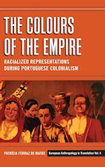 The Colours of the Empire (European Anthropology in Translation, nr. 4)