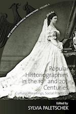 Popular Historiographies in the 19th and 20th Centuries (New German Historical Perspectives, nr. 4)