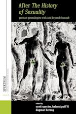 After <i>The History of Sexuality</i> (Spektrum: Publications of the German Studies Association, nr. 5)