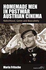 Homemade Men in Postwar Austrian Cinema af Maria Fritsche