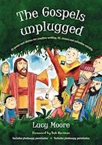 The Gospels Unplugged af Mrs Lucy Moore