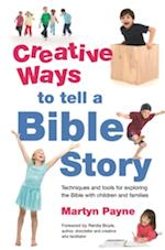 Creative Ways to Tell a Bible Story