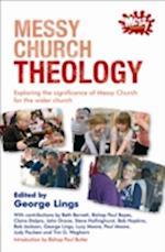 Messy Church Theology