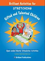 Stretching Gifted and Talented Children (A Brilliant Education)