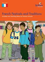 French Festivals and Traditions (A Brilliant Education)