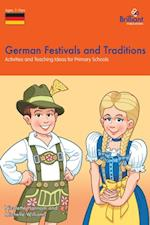 German Festivals and Traditions (A Brilliant Education)