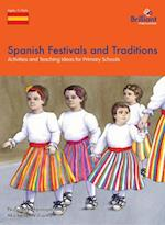 Spanish Festivals and Traditions (A Brilliant Education)