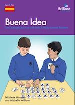 Buena Idea (A Brilliant Education)