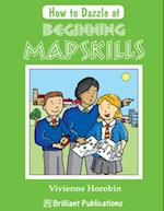 How to Dazzle at Beginning Mapskills (Brilliant how to)