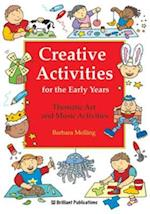 Creative Activities for the Early Years (Brilliant how to)