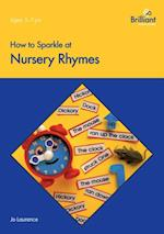 How to Sparkle at Nursery Rhymes (Brilliant how to)