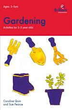 Gardening (Activities for 3-5 Year Olds) (Activities for 3a Year Olds)
