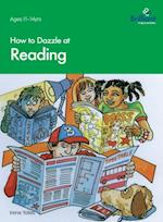How to Dazzle at Reading (Brilliant how to)