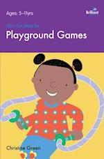 100+ Fun Ideas for Playground Games (A Brilliant Education)
