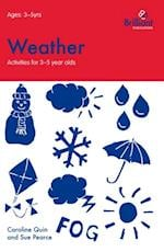 Weather (Activities for 3-5 Year Olds) (Activities for 3a Year Olds)