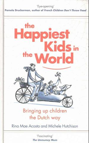 Bog, hardback The Happiest Kids in the World af Rina Mae Acosta