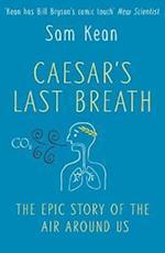 Caesar's Last Breath