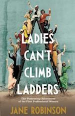 Ladies Can't Climb Ladders