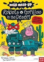 Mega Mash-Up: Robots v Gorillas in the Desert (Mega Mash Up Series)