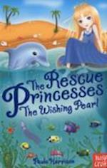 The Rescue Princesses: The Wishing Pearl af Paula Harrison